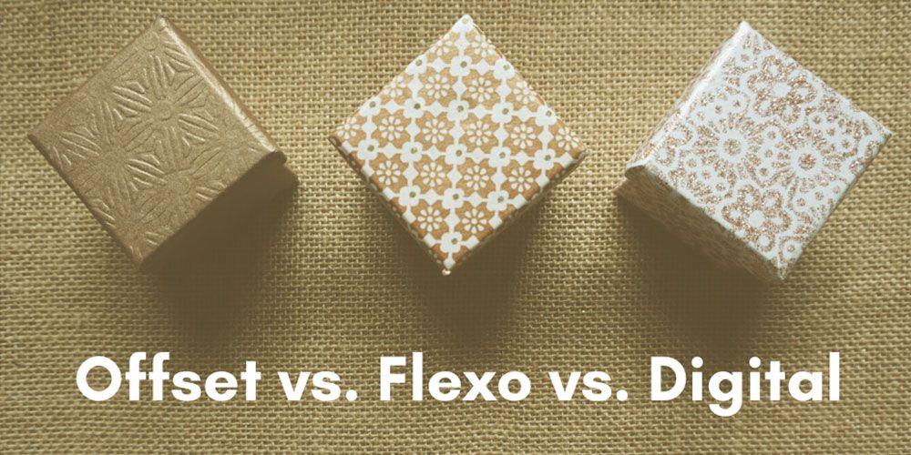 Offset Printing vs. Digital Printing vs. Flexography